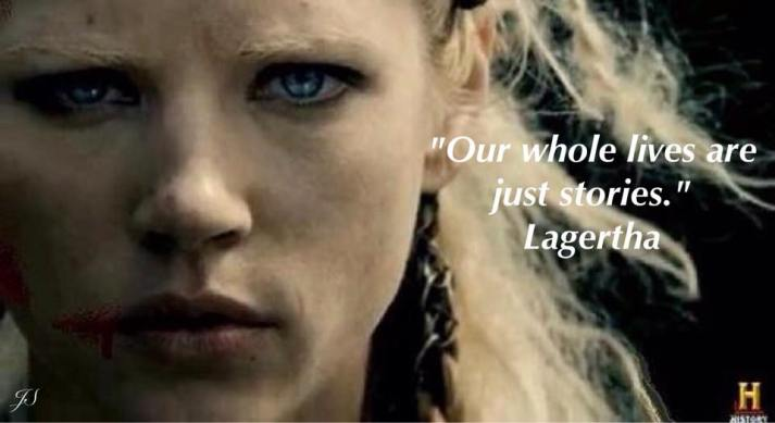 Lagertha Our lives are stories: Fan art by Jul Sanchez at facebook group, Vikings the Aftermath