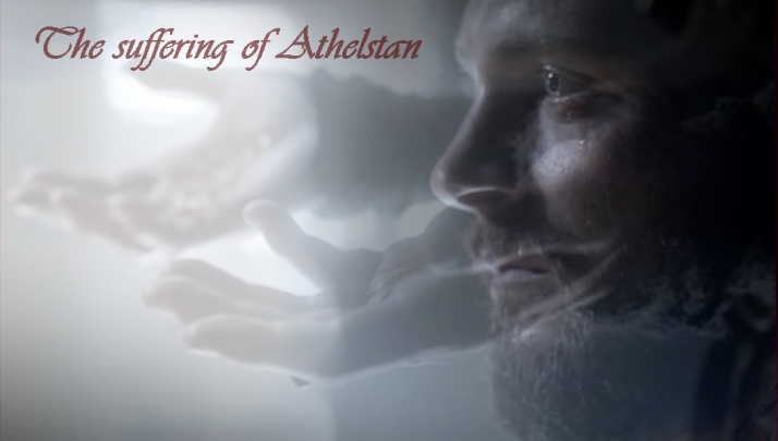 The suffering of Athelstan