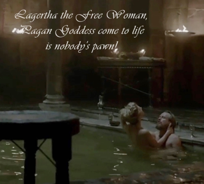 Lagertha the free woman the pagan goddes nobody's pawn
