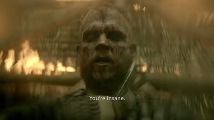 floki's answer to himself You poor fool you are insane