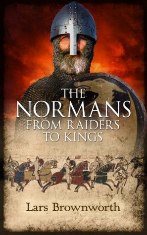 Normans from raiders to kings