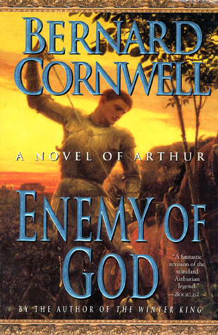 enemy of god Arthur book 2 by bernard cornwell