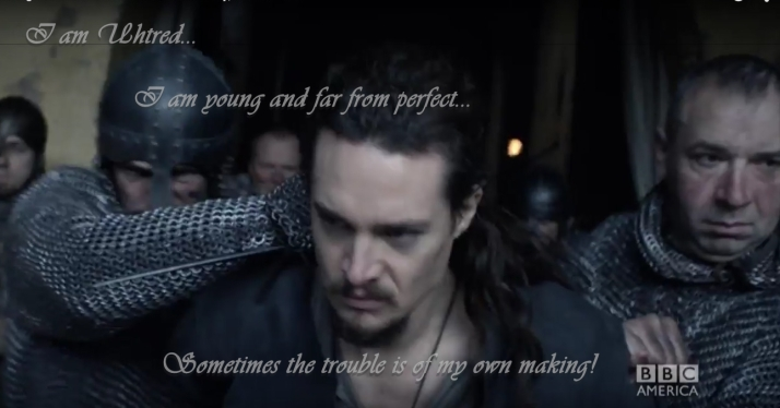 I am uhtred I am far from perfect
