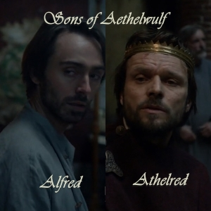 Aethered and Alfred in last kingdom