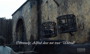 Alfred doesn't trust Uhtred2