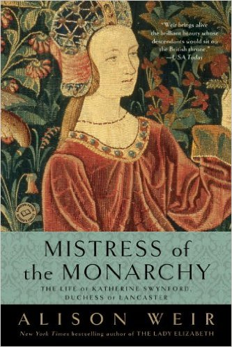 mistress of the monarchy by alison weir